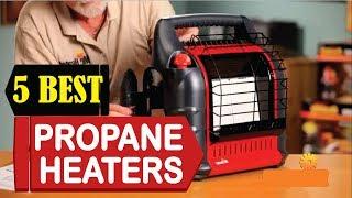 5 Best Propane Heaters 2018   Best Propane Heaters Reviews   Top 5 Propane Heaters