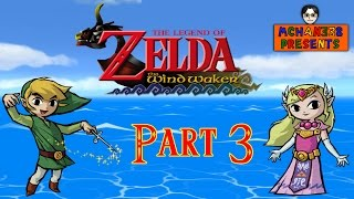 Let's Play! - The Wind Waker Episode 3: Forsaken Fortress