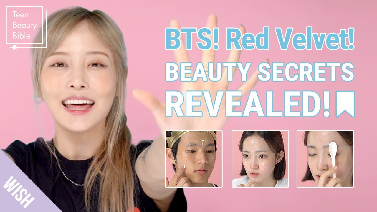 K Pop Idol Beauty Secrets Revealed! BTS & Red Velvet's Tips for Glowing  Skin!  Teen Beauty Bible