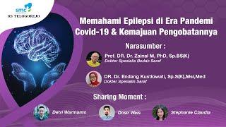 Tangani Epilepsi - dr. Lucia Parti Suryani, Sp.S.
