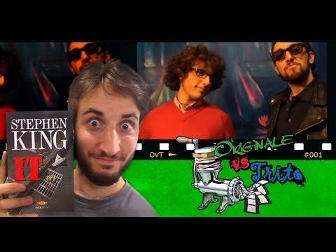 Originale Vs Trito #1 - IT: Stephen King VS Tommy Lee Wallace