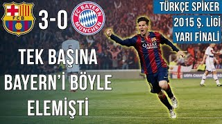 Barcelona 3-0 Bayern Münih | 2015 Şampiyonlar Ligi Yarı Finali | Türkçe Özet • HD
