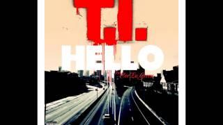 T.I. - Hello feat. CeeLo Green