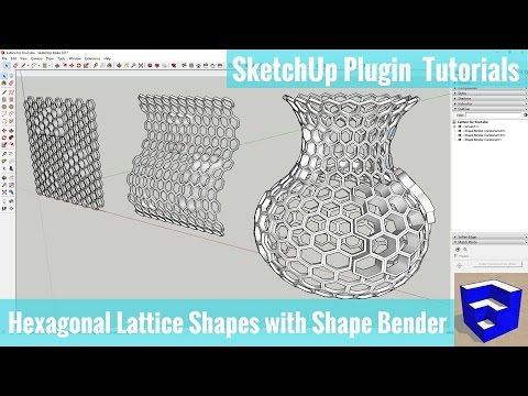 Creating Hexagonal Lattice Shapes in SketchUp with Shape Bender