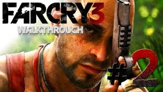 Far Cry 3: Walkthrough - Part 2 [Mission 2: DOWN IN AMANAKI TOWN] - W/Commentary