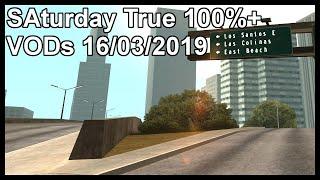 SAturday True 100%+ VODs 16/03/2019
