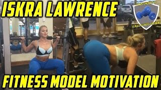 Iskra Lawrence 2016 Fitness Model: Female Fitness Motivation - Workout & Fitness Routine