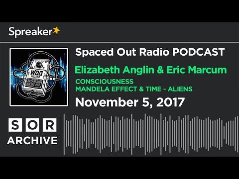 Nov. 5/17 - Elizabeth Gets Nerdy: Consciousness, Mandela Effect, Time