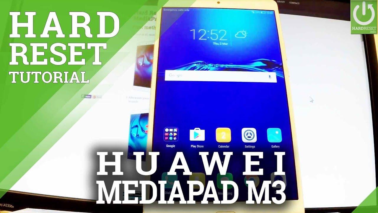 How to Hard Reset HUAWEI MediaPad M3 - Restore Settings / Reset Tablet