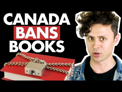 How Canada Bans Books (and Movies, CDs, And More)
