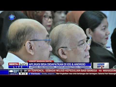 PT Angkasa Pura II Resmi Perkenalkan Aplikasi Indonesia Airports