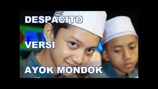 Viral...!!! DESPACITO Versi Ayok Mondok + Lirik | Di Populerkan Oleh MENARA BAND