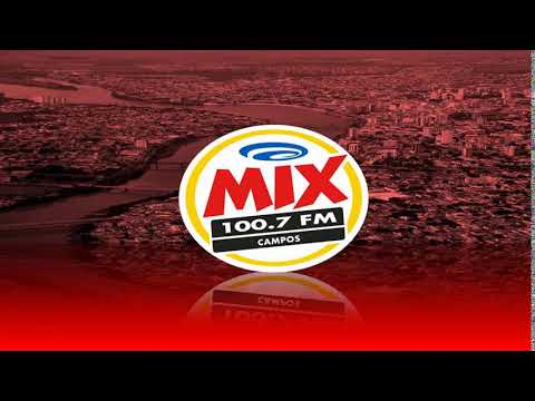 Prefixo - Mix FM - 100,7 MHz - Campos dos Goytacazes/RJ