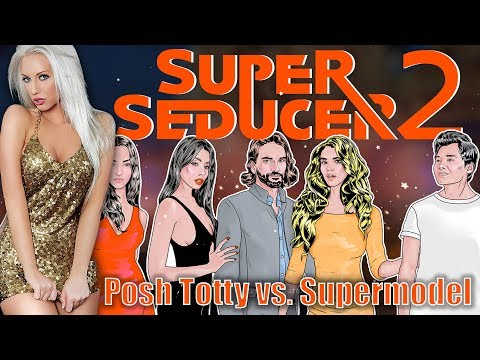 COLD-PRESSED PUSSY JUICE! - Super Seducer 2: Posh Totty vs. Supermodel