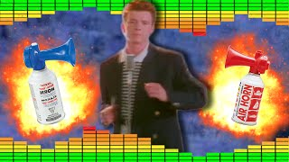 Never Gonna Give You Up -  MLG Airhorn Remix