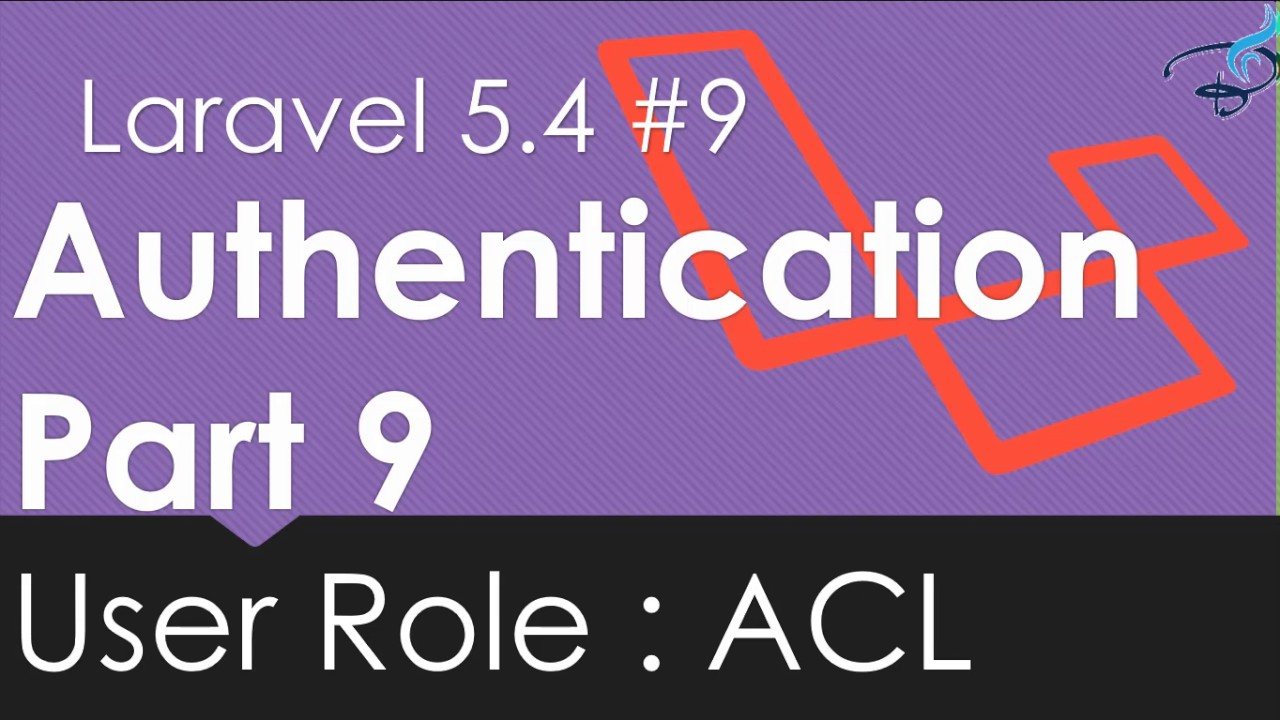 Laravel 5 4 Authentication | User Role: Access Level Control | #9 | Bitfumes