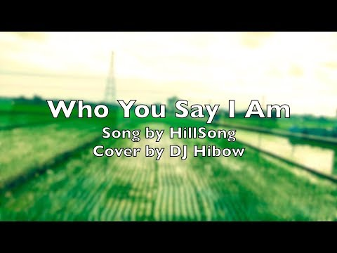 Who You Say I Am - Hillsong | Piano Cover Karaoke Version