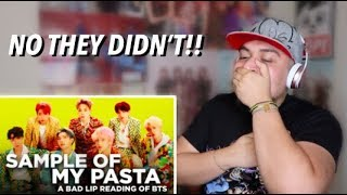"BTS ""SAMPLE OF MY PASTA"" - Bad Lip Reading REACTION"
