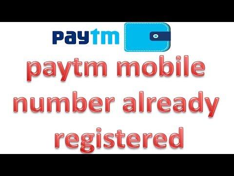 Paytm में मोबाइल आलरेडी रजिस्टर दिखाए तो क्या करे | What To Paytm Mobile Number Already Registered