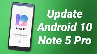 Install Android 10 MIUI 12 on Redmi Note 5 Pro | No Lag & Banking Apps Working