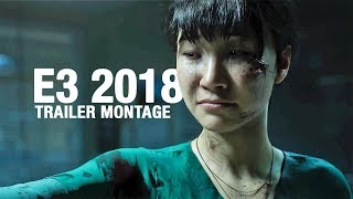 BEST E3 2018 UPCOMING GAMES (Trailer Montage)