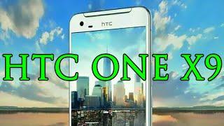 hTC One X9 - пред-обзор смартфона с аудиосистемой Dolby Audio