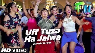 Uff Tuza Ha Jalwa Video Song | F.U. (Friendship Unlimited) | Vishal Mishra