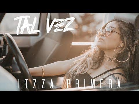 Descargar MP3 Itzza Primera  - Tal Vez (Video Oficial)