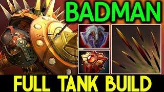 Badman Dota 2 [Bristleback] Full Tank Build | Aim Me Pls !