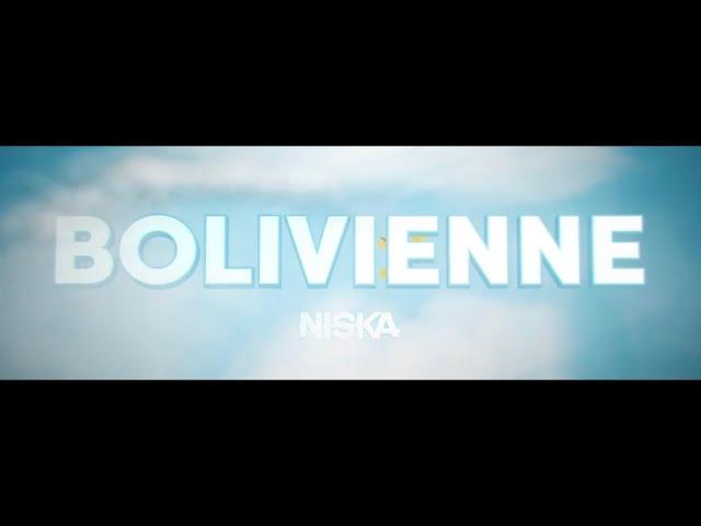Niska - Bolivienne (Lyric Vidéo)