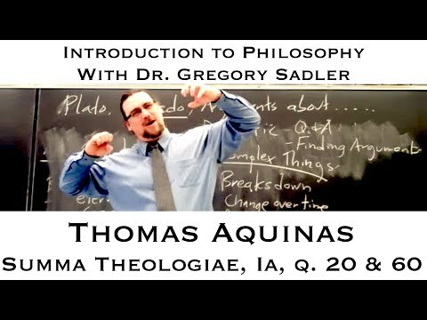 Thomas Aquinas, Summa Theologiae, Prima pars, questions 20 and 60 - Introduction to Philosophy