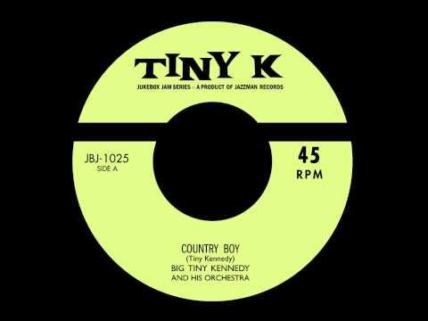 Big Tiny Kennedy - Country Boy