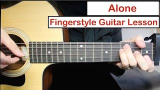 Download Alan Walker - Alone  | Easy Fingerstyle Guitar Lesson (Tutorial) How to play