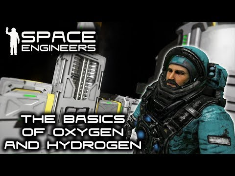 The Basics of Oxygen and Hydrogen || Space Engineers - Tutorial ||