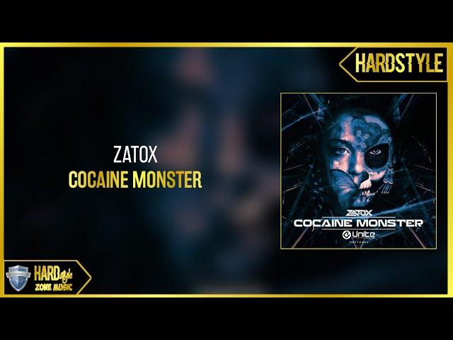 Zatox - Cocaine Monster (Original)