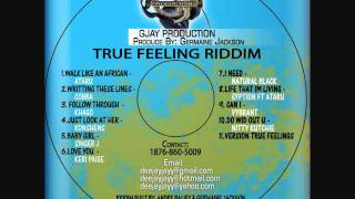 Ataru - Walk Like An African (True Feeling Riddim) JUNE 2011 [GJAY Prod]