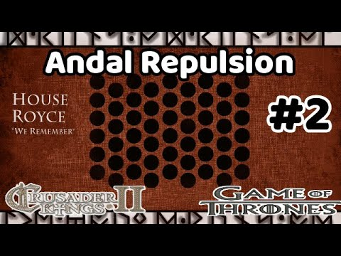let's-play-ck2-game-of-thrones-|-andal-repulsion-#2-|-war-of-seven-stars-pt.2