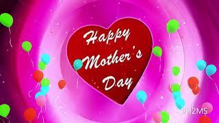 Happy international Mother's Day status download 9 th May 2021, मातृ दिवस की शुभकामना , greetings