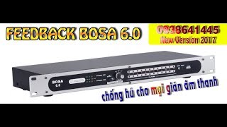 Chống Hú Micro Feedback BOSA 6.0 cắt hú cho dàn âm thanh Karaoke