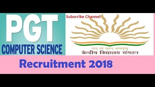 KVS recruitment for PGT Computer Science... 2018