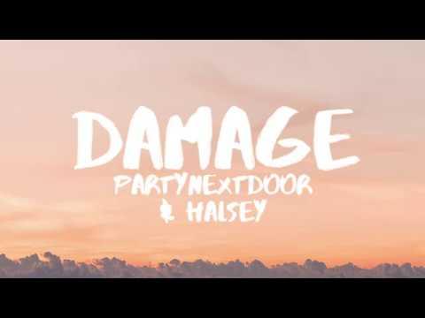 PARTYNEXTDOOR (Ft. Halsey) - Damage (Lyrics / Lyric Video)
