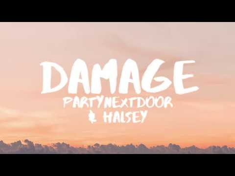PARTYNEXTDOOR (Ft. Halsey) - Damage (Lyrics / Lyric Video)