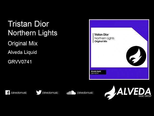 Tristan Dior - Northern Lights (Original Mix)