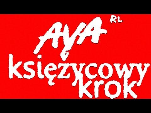 AYA RL - KSIEZYCOWY KROK (official audio)