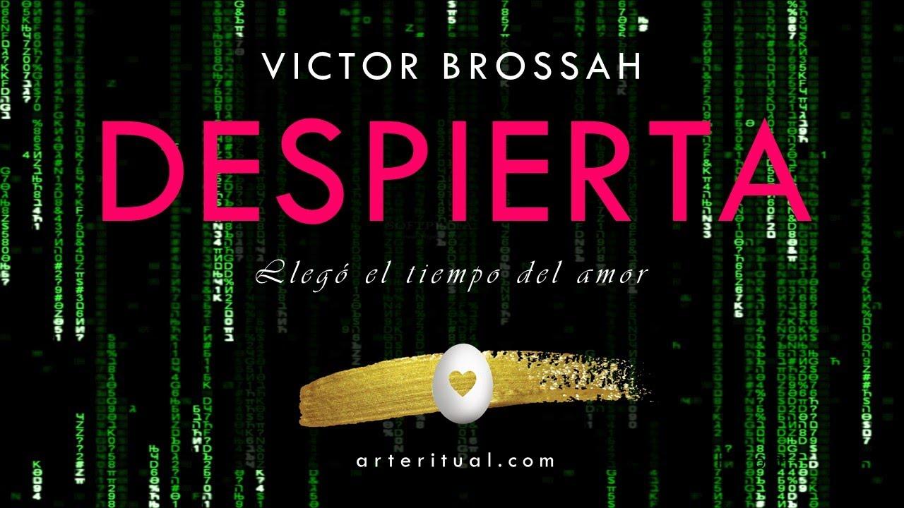 DESPIERTA / Vídeo creado por Víctor Brossah