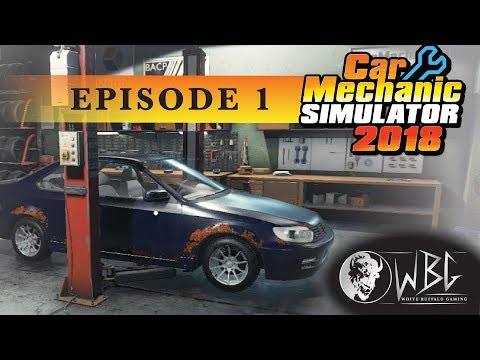 Car Mechanic Simulator 2018 Ep1 First uplaod!!