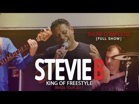 Stevie B - Brazil Tour 2017 - Show Completo [Full Show]