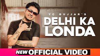 DELHI KA LONDA   YC Gujjar   New Hindi Rap Songs 2019   Diss Song