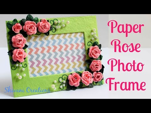 Paper Rose Photo Frame/ DIY Photo Frame Tutorial/ How to make Paper Roses