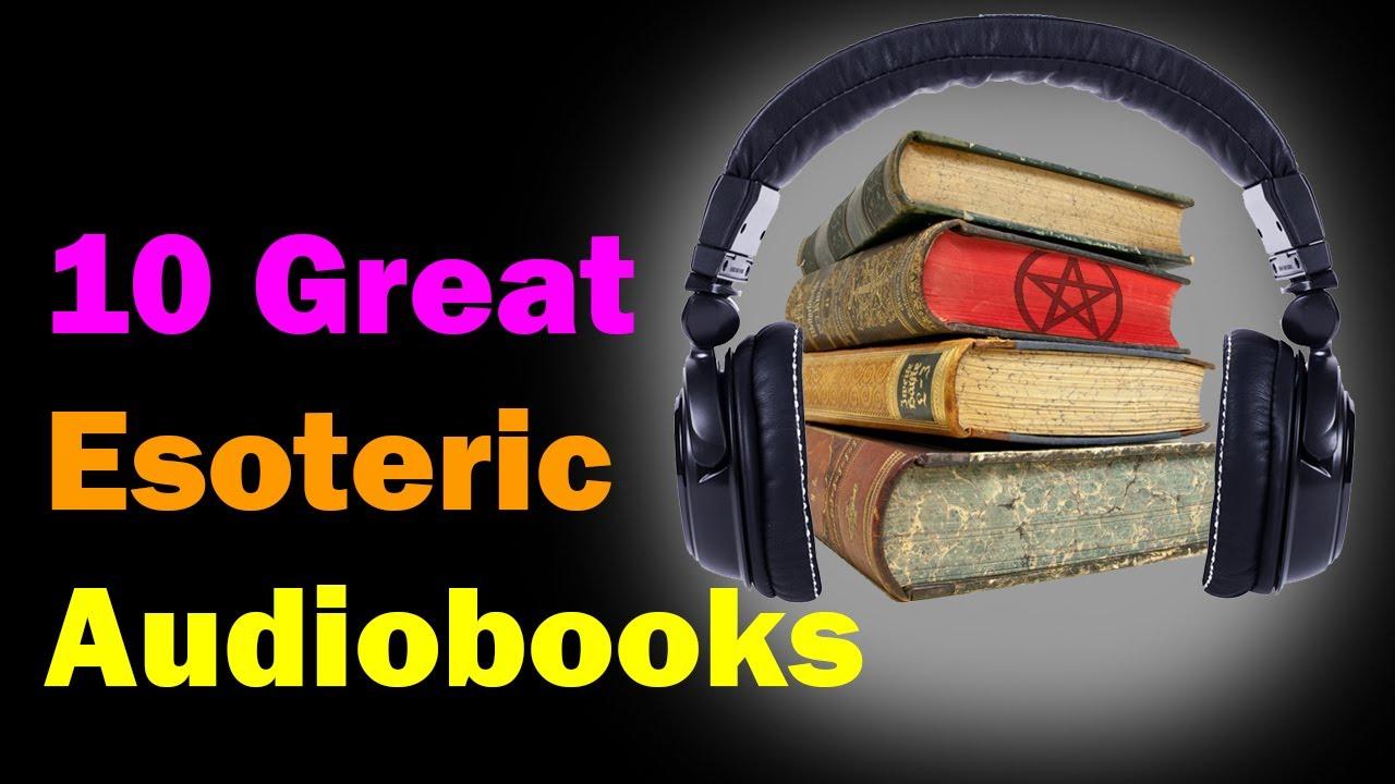 Great Esoteric Audiobooks [Esoteric Saturdays]